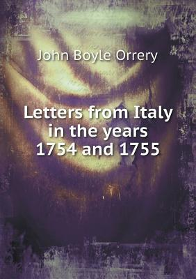 Letters from Italy in the Years 1754 and 1755