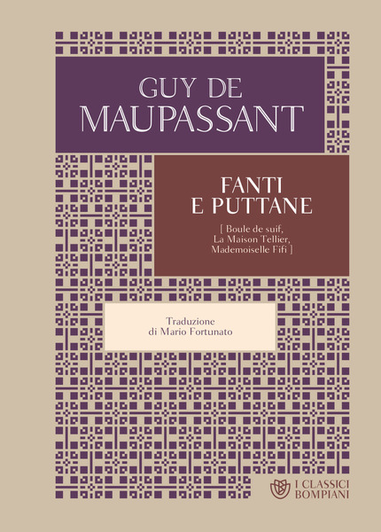 "Guy de Maupassant: ""Fanti e puttane"""