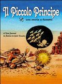 Il Piccolo Principe - una storia a fumetti