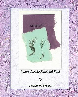Poetry for the Spiritual Soul