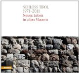 Schloss Tirol, 1971 - 2011