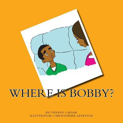 Where Is Bobby?