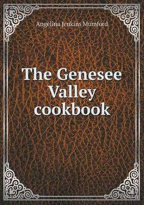 The Genesee Valley Cookbook