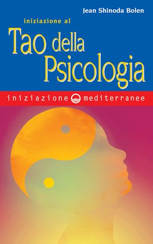 Iniziazione al Tao della psicologia