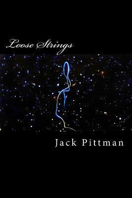Loose Strings