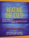 Beating the CSET! Methods, Strategies, and Multiple Subjects Content for Beating the California Subject Examinations for Teachers