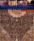 Oriental Rugs of the Silk Route