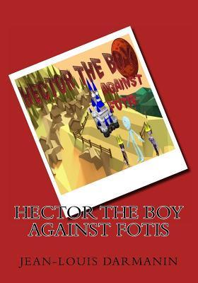 Hector the Boy Against Fotis