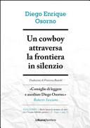 Un cowboy attraversa la frontiera in silenzio