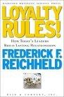 Loyalty Rules! How Leaders Build Lasting Relationships