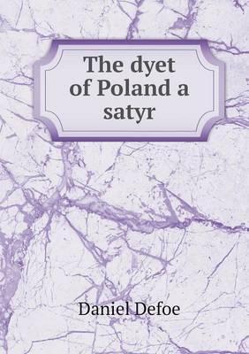 The Dyet of Poland a Satyr