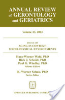 Annual Review of Gerontology and Geriatrics, Volume 23, 2003