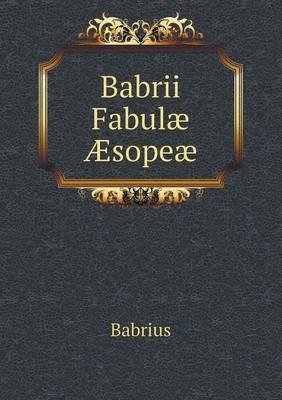 Babrii Fabulae Aesopeae