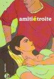 Amitié étroite