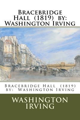 Bracebridge Hall 1819