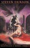 Blood Follows