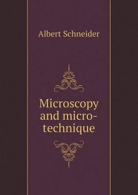 Microscopy and Micro-Technique