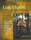 Log Home Project Planner