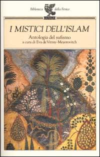 I mistici dell'Islam