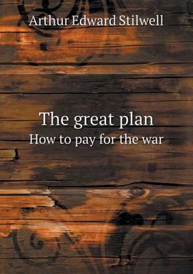 The Great Plan How t...