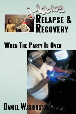 J-Baby Relapse & Recovery