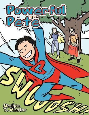 Powerful Pete