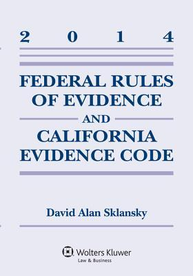 Federal Rules of Evidence and California Evidence Code Case 2014