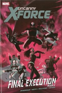 Uncanny X-Force: Final Execution Book 2