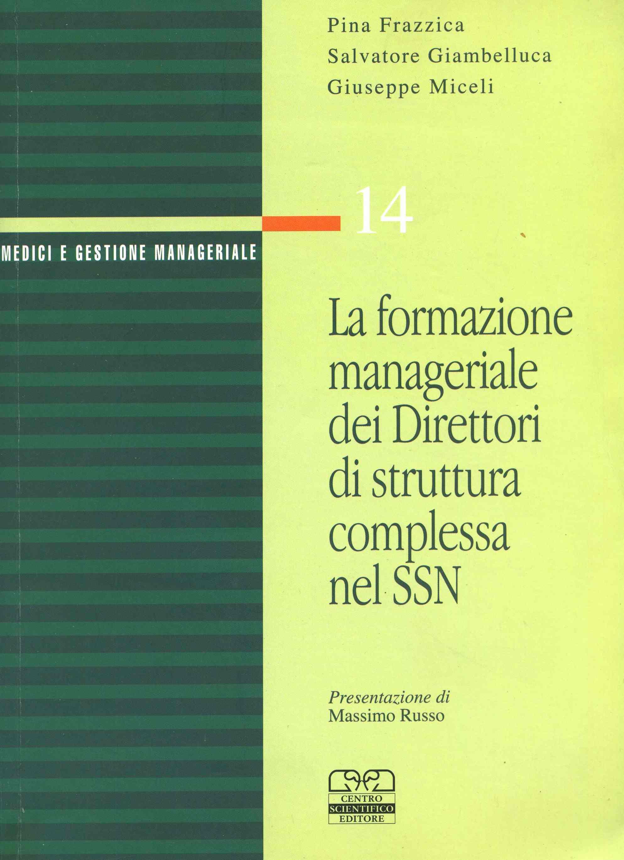 La formazione manageriale dei Direttori di struttura complessa nel SSN