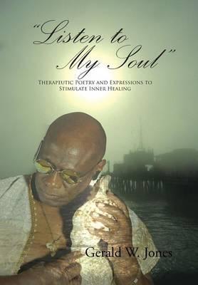 Listen to My Soul