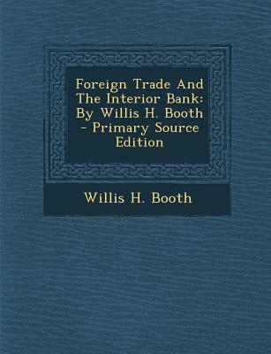 Foreign Trade and the Interior Bank