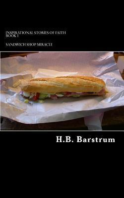Sandwich Shop Miracle