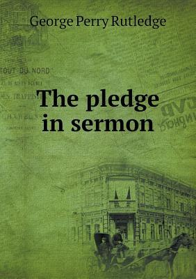 The Pledge in Sermon