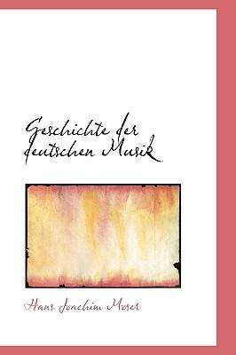 Geschichte Der Deutschen Musik