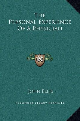 The Personal Experience of a Physician
