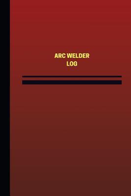 Arc Welder Log