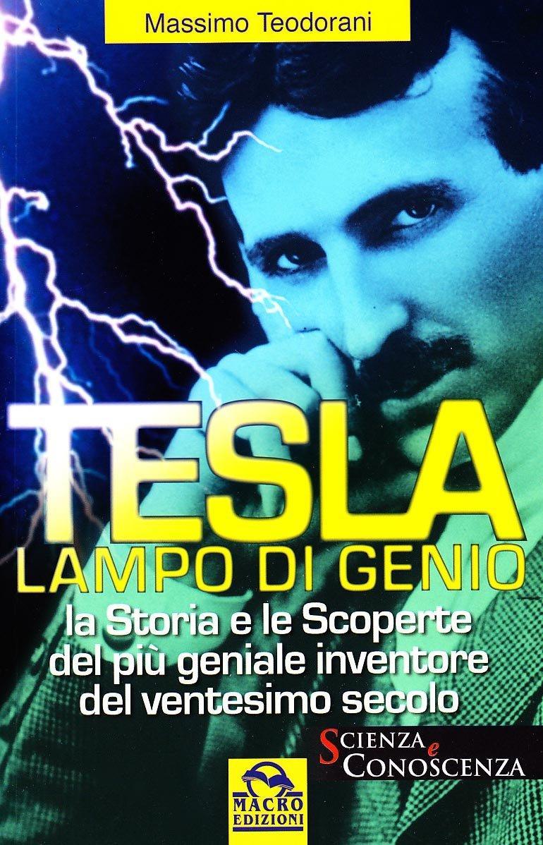 Tesla, lampo di genio
