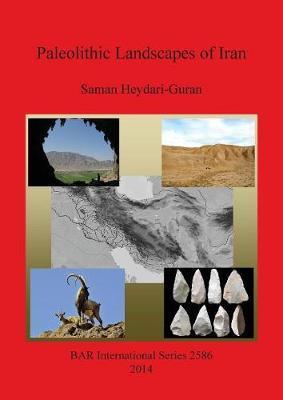 Paleolithic Landscapes of Iran