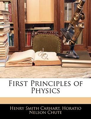 First Principles of Physics