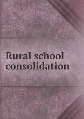 Rural School Consolidation