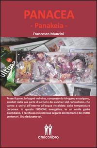 Panacea-Panakeia. Ediz. italiana