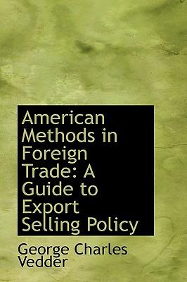 American Methods in Foreign Trade