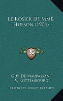 Le Rosier de Mme. Husson (1904)