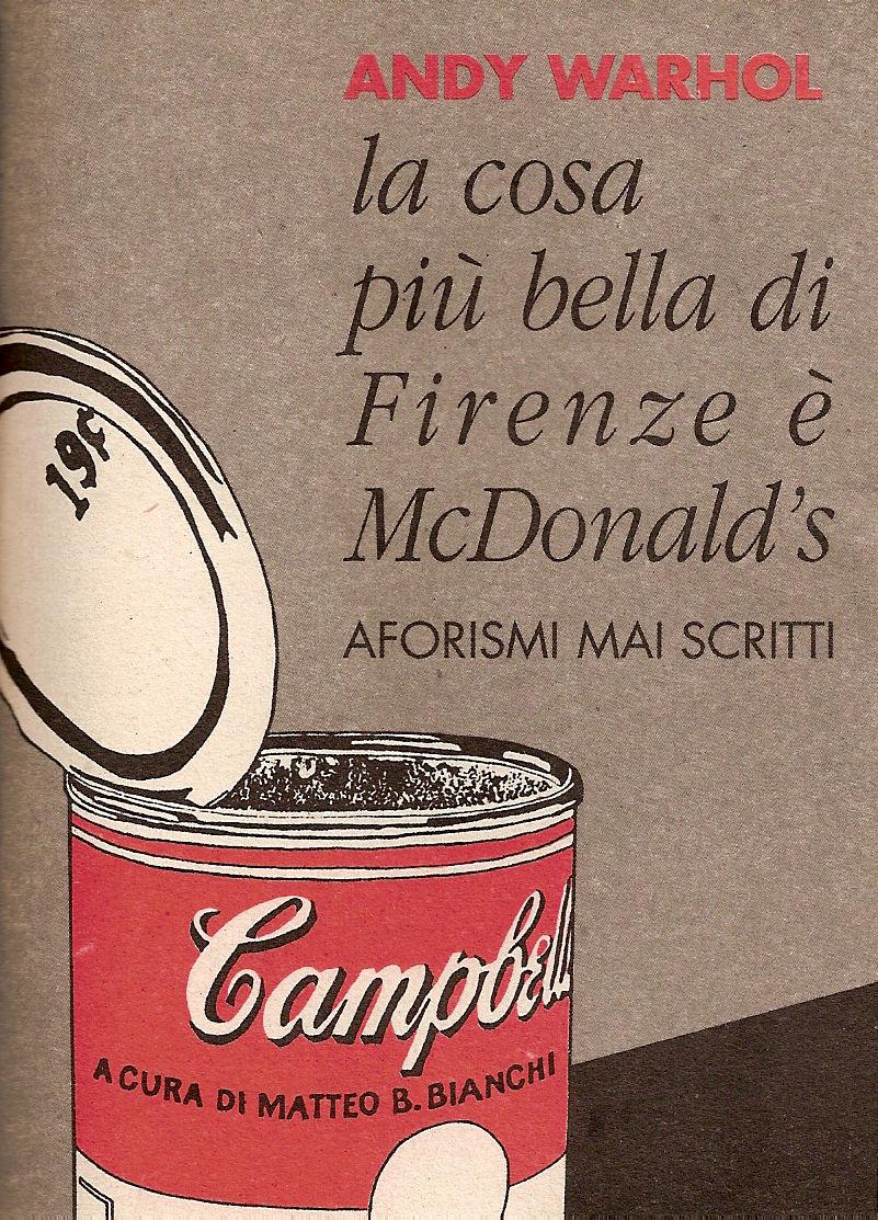 La cosa più bella di Firenze è MacDonald's