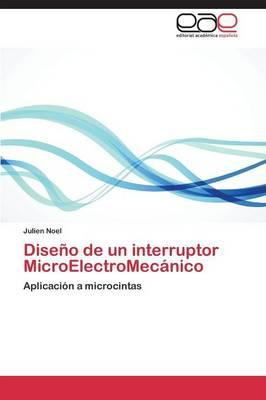 Diseño de un interruptor MicroElectroMecánico