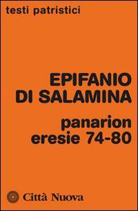 Panarion. Eresie 74-80