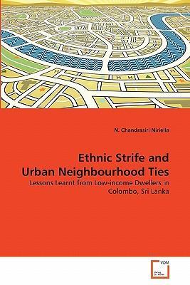 Ethnic Strife and Urban Neighbourhood Ties