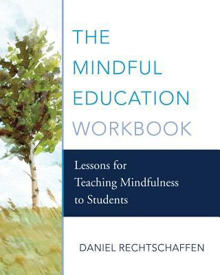 The Mindful Education