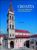 Croatia in the Late Middle Ages and the Renaissance