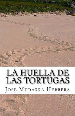 La Huella De Las Tortugas.